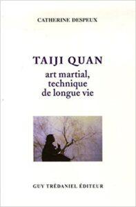 Tai Chi Lyon - Catherine Despeux Taijiquan Art Martial Technique de Longue Vie